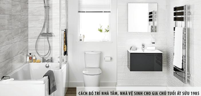Cách bố trí nhà tắm, nhà vệ sinh cho gia chủ tuổi Ất Sửu 1985