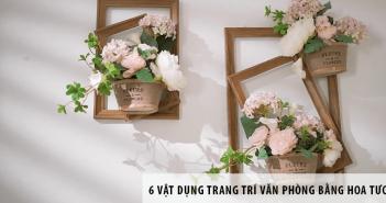 6 vật dụng trang trí văn phòng bằng hoa tươi