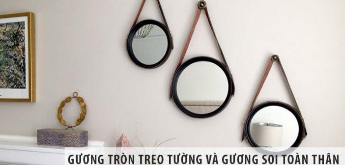 Cách sử dụng gương tròn treo tường và gương soi toàn thân
