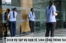 Dịch vụ tạp vụ giúp dọn vệ sinh công trình tại Hà Nội
